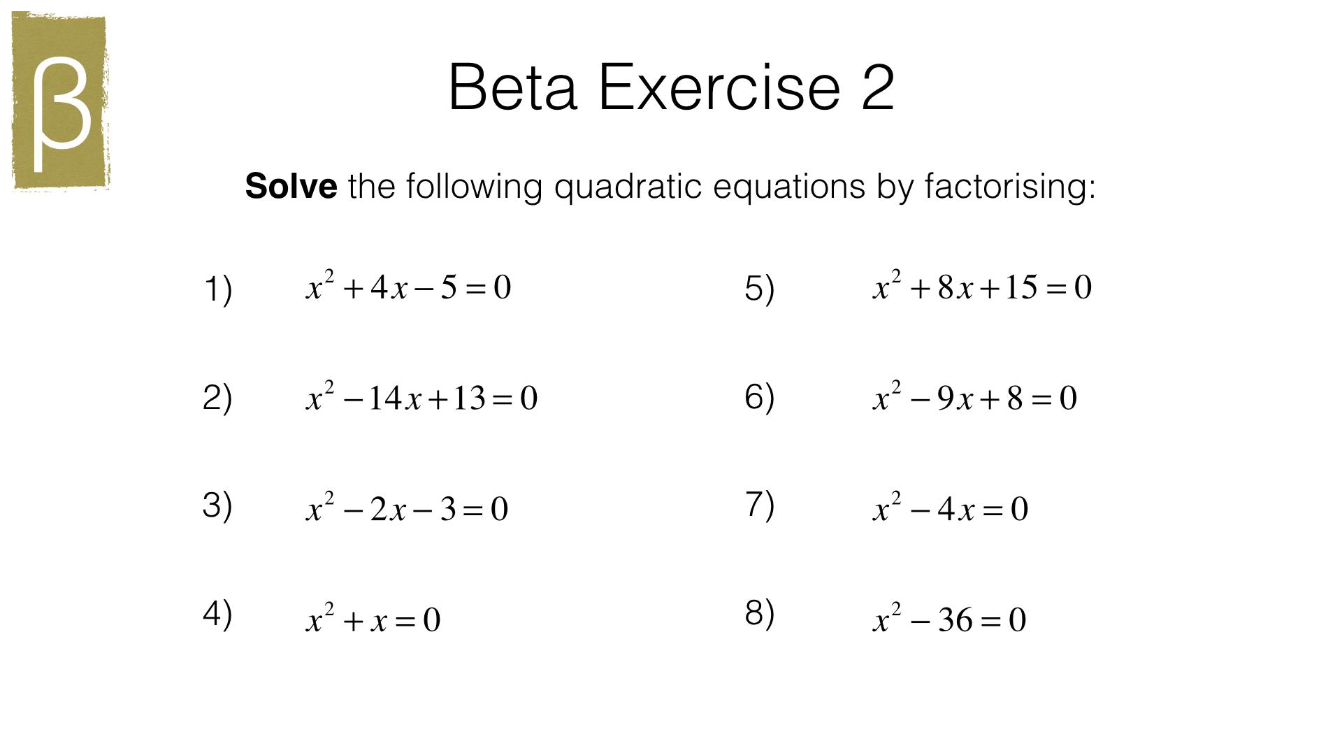 A18a – Solving quadratic equations by factorising ...