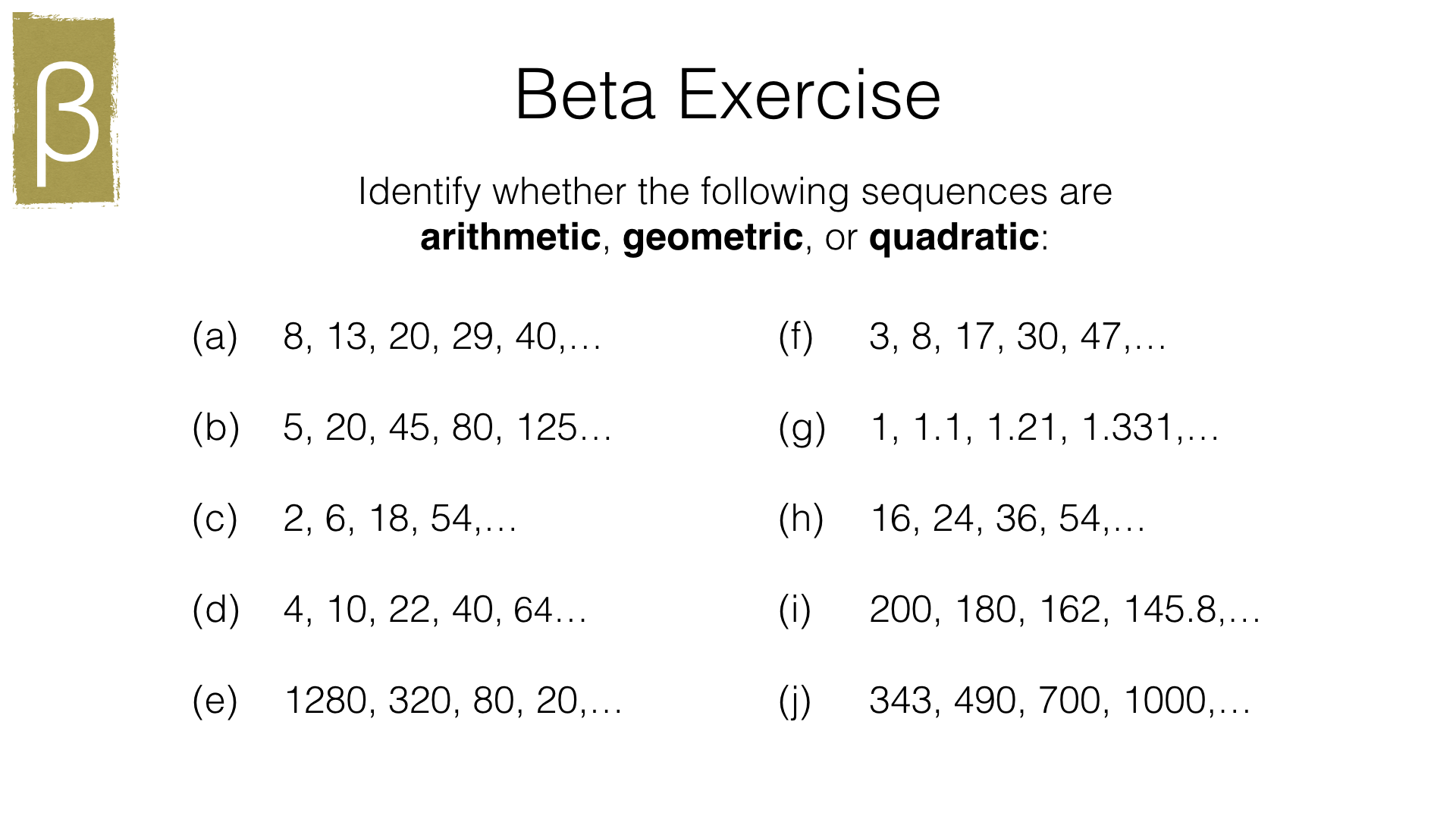 A25b – Recognising arithmetic, geometric and quadratic sequences Throughout Arithmetic And Geometric Sequences Worksheet